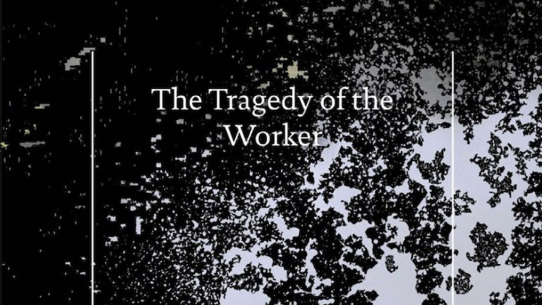 The Tragedy of the Worker Audiobook